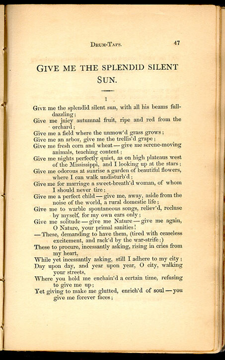 Give Me The Splendid Silent Sun Leaves Of Grass 1867