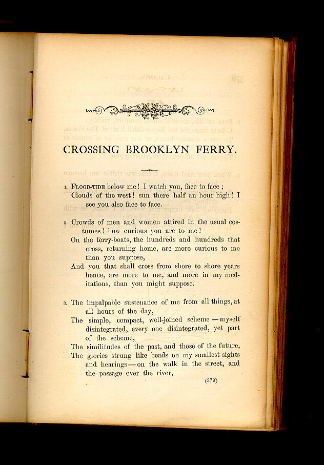 "crossing brooklyn ferry by walt whitman essay A discussion of the purpose of life in the poem ""crossing brooklyn ferry"" by walt whitman walt whitman asks himself and the reader of the poem, ""crossing."
